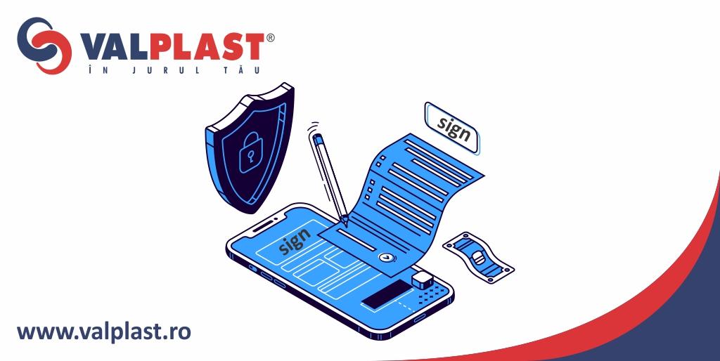 valplast industrie semneaza electronic din 10 iulie